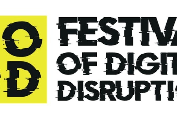 Festival of Digital Disruption Logo